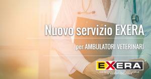Nuovo servizio EXERA per ambulatori veterinari