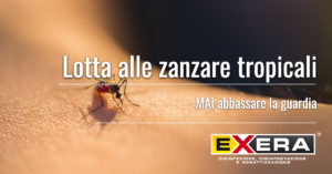 Lotta alle zanzare tropicali Exera